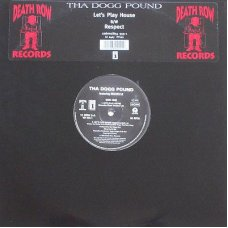 """Tha Dogg Pound - Let's Play House, 12"""""""