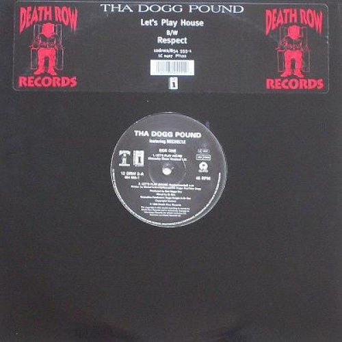 Tha Dogg Pound - Let's Play House, 12""