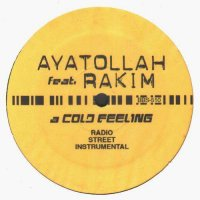 Ayatollah Feat. Rakim - A Cold Feeling, 12""