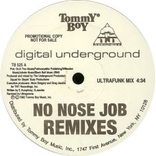 "Digital Underground - No Nose Job (Remixes), 12"", Promo"