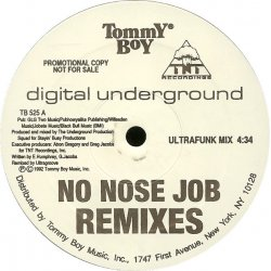 "Digital Underground - No Nose Job (Remixes), 12"", Promo"