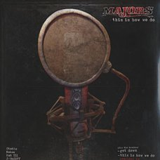 Majors - This Is How We Do, 12""