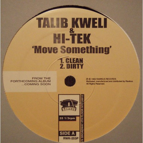 "Talib Kweli & Hi-Tek - Move Something, 12"", Promo"