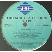 Too $hort & Lil' Kim - Call Me, 12""