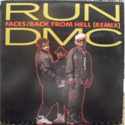 """Run-DMC - Faces / Back From Hell (Remix), 12"""", Promo"""