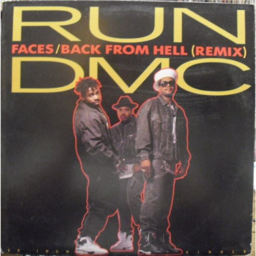 "Run-DMC - Faces / Back From Hell (Remix), 12"", Promo"