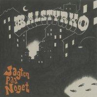 Balstyrko - Jagten Paa Noget, LP, Reissue