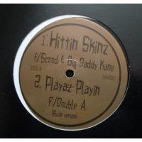 "Hittin Skinz Featuring Scood & Big Daddy Kane - Playaz Playin, 12"""
