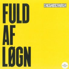 Østkyst Hustlers - Fuld Af Løgn, LP