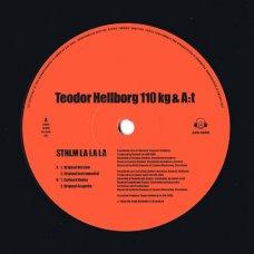 """Teodor Hellborg 110 Kg & A:t - STHLM La La La, 12"""""""