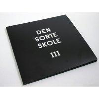"""Den Sorte Skole - III, 3x12"""", Repress"""