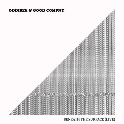 Oddisee & Good Compny - Beneath the Surface (Live), LP