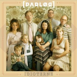 Parlør - Idioterne, LP