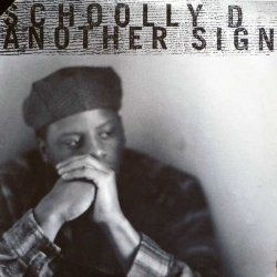 """Schoolly D - Another Sign, 12"""""""