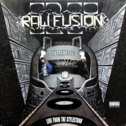 Raw Fusion - Live From The Styleetron, LP