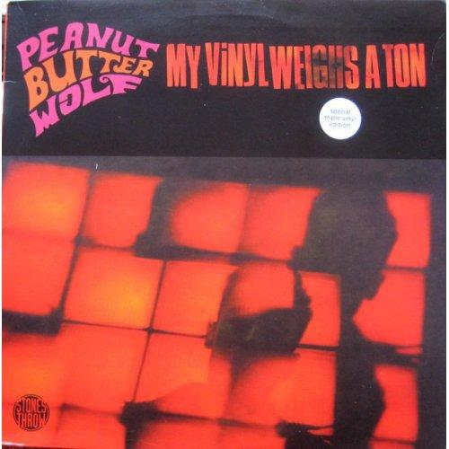 Peanut Butter Wolf - My Vinyl Weighs A Ton, 3xLP