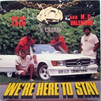 K. Cloud & The Crew & M.C. Valentine - We're Here To Stay, LP
