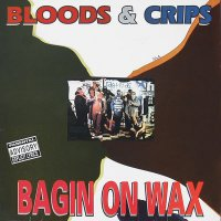 Bloods & Crips - Bangin' On Wax, LP