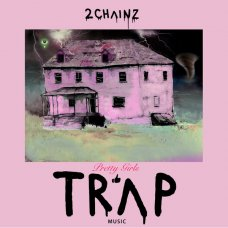 2 Chainz - Pretty Girls Like Trap Music, 2xLP