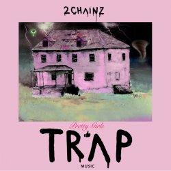 2 Chainz - Pretty Girls Like Trap Music, 2xLP