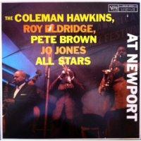 Coleman Hawkins, Pete Brown, Roy Eldridge, Jo Jones - The Coleman Hawkins, Roy Eldridge, Pete Brown, Jo Jones All Stars At Newport, LP, Reissue