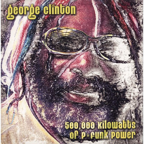 George Clinton - 500.000 Kilowatts Of P-Funk Power, 3xLP