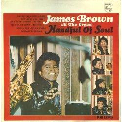 James Brown - Handful Of Soul, LP