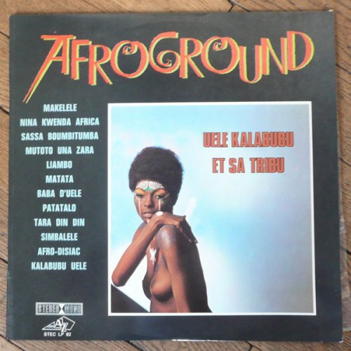 Uele Kalabubu Et Sa Tribu - Afroground, LP, Reissue
