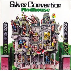 Silver Convention - Madhouse, LP