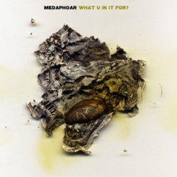 "Medaphoar - What U In It For?, 12"""