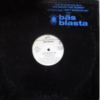 "Bās Blasta - Ain't Whatcha Do, 12"", Promo"