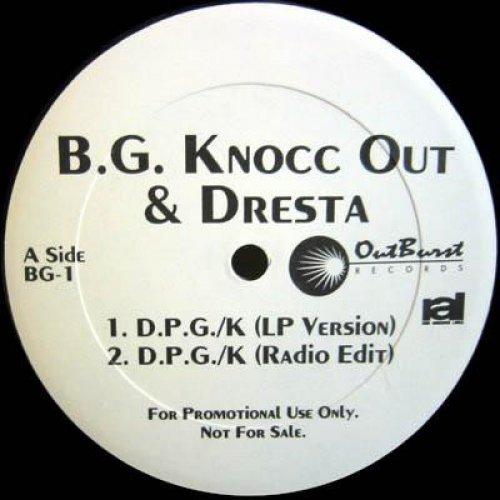 "B.G. Knocc Out & Dresta - D.P.G./K, 12"", Promo"