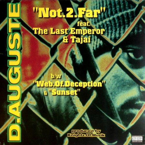 "D.Auguste - Not.2.Far / Web.Of.Deception / Sunset, 12"""