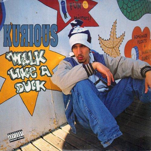 """Kurious - Walk Like A Duck, 12"""""""