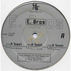 "E Bros - A Toast, 12"""
