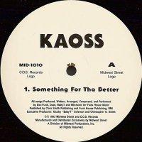 "Kaoss - Something For Tha Better / Hard Knox, 12"""