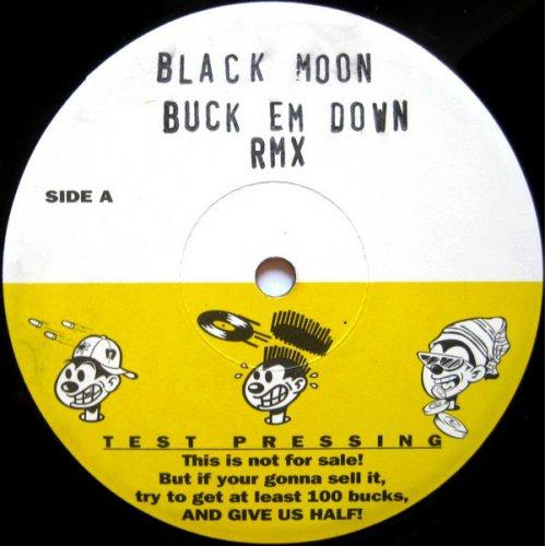 "Black Moon - Buck Em Down / Murder MC's, 12"", Test Pressing"