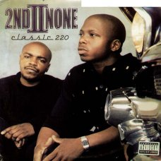2nd II None - Classic 220, 2xLP