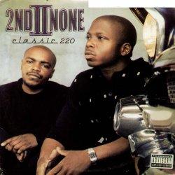 2nd II None - Classic 220, 2xLP