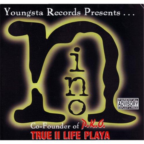 "Nino - True II Life Playa, 12"", Promo"