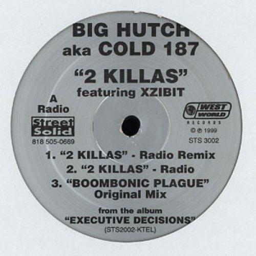 "Big Hutch aka Cold 187um - 2 Killas, 12"""