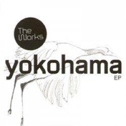 """The Works - Yokohama EP, 12"""", EP"""