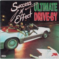 """Success - N - Effect - Ultimate Drive-By, 12"""""""