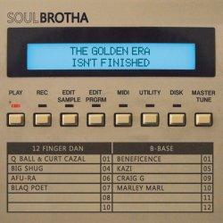 """Soulbrotha - The Golden Era Isn't Finished, 12"""", EP"""