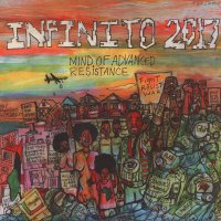 Infinito 2017 - Mind Of Advanced Resistance, LP
