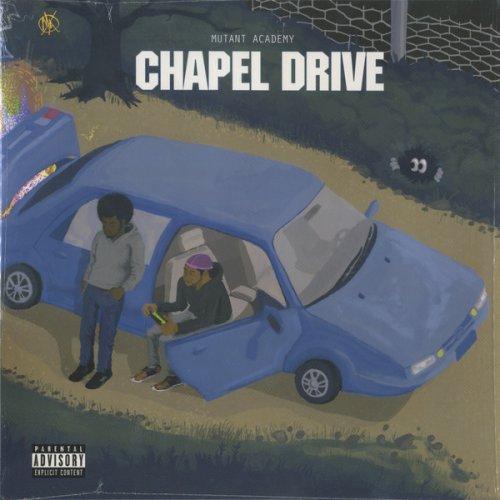 Mutant Academy - Chapel Drive, LP