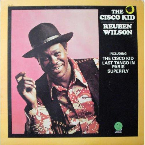 Reuben Wilson - The Cisco Kid, LP