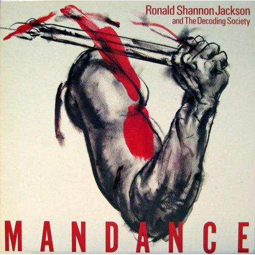 Ronald Shannon Jackson And The Decoding Society - Mandance, LP