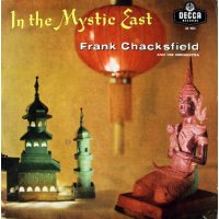Frank Chacksfield And His Orchestra - In The Mystic East, LP