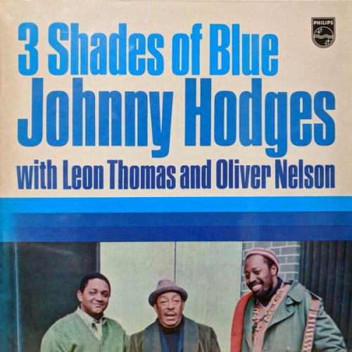 Johnny Hodges With Leon Thomas And Oliver Nelson - 3 Shades Of Blue, LP